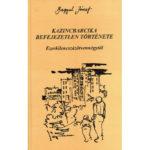 Kazincbarcika befejezetlen története