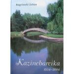 Kazincbarcika 1954 - 2004