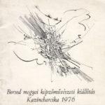 Borsod megyei képzőművészeti kiállítás Kazincbarcika 1976