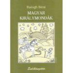 Magyar királymondák