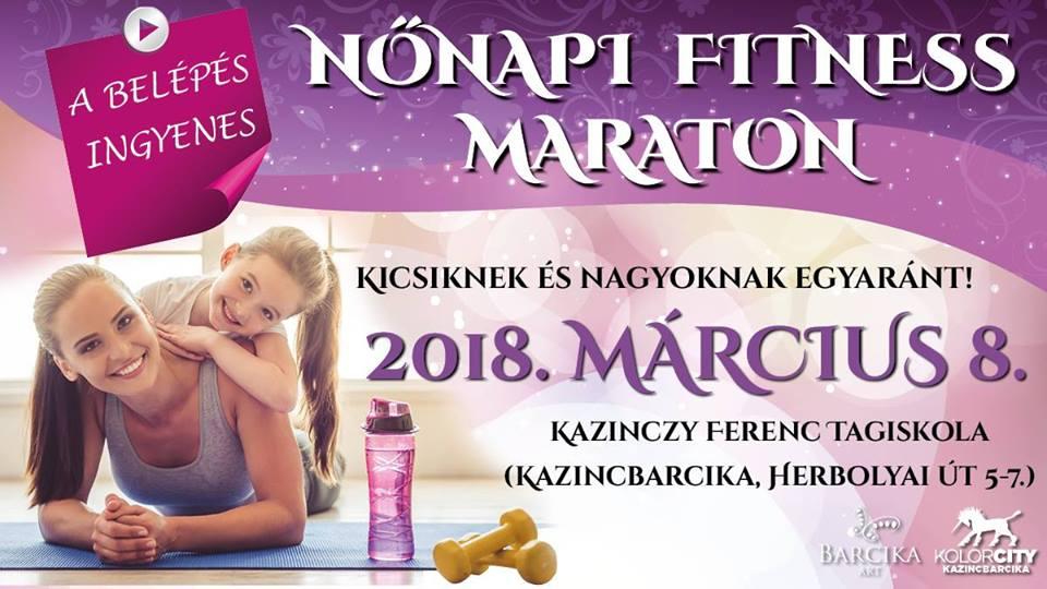 Nőnapi Fitness Maraton @ Kazinczy Ferenc Tagiskola | Kazincbarcika | Magyarország