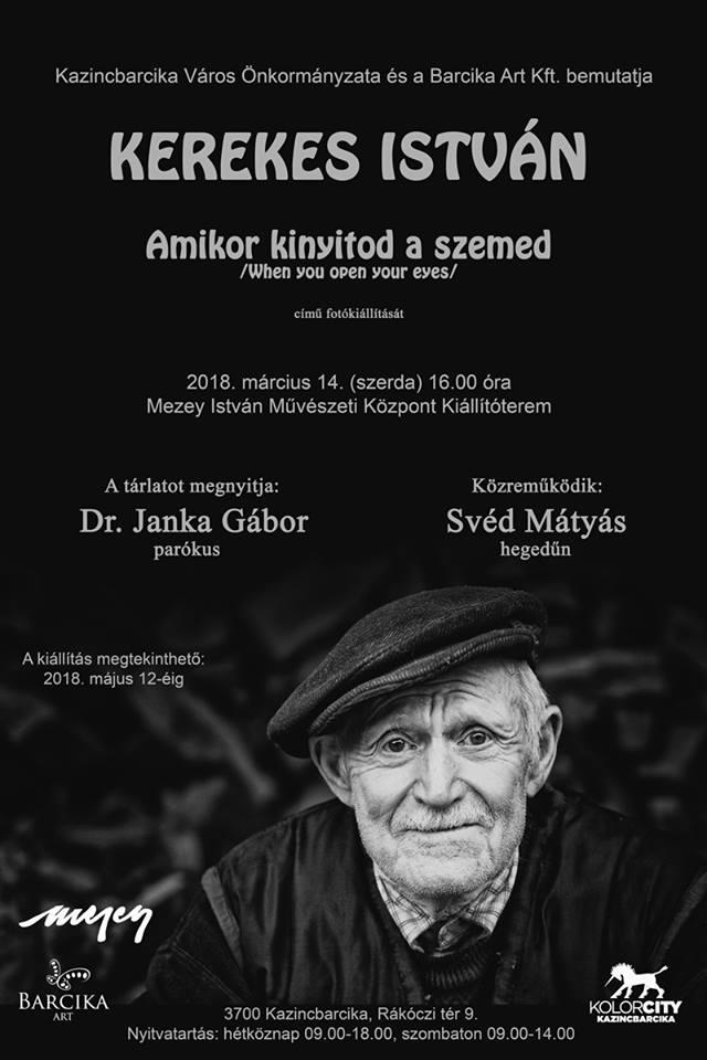 Amikor kinyitod a szemed - Kerekes István kiállítása @ Mezey István Művészeti Központ | Kazincbarcika | Magyarország