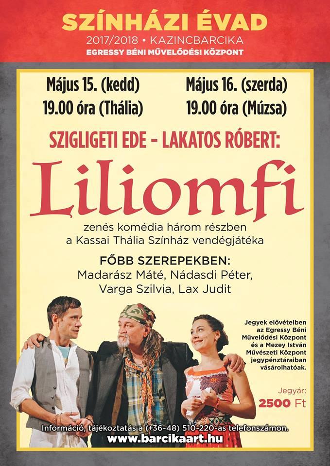 Liliomfi @ Egressy Béni Művelődési Központ | Kazincbarcika | Magyarország