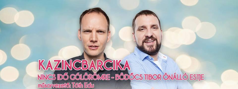 Bödőcs Tibor önálló estje mv.Tóth Edu @ Egressy Béni Művelődési Központ | Kazincbarcika | Magyarország