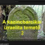 A kazincbarcikai izraelita temető 2.